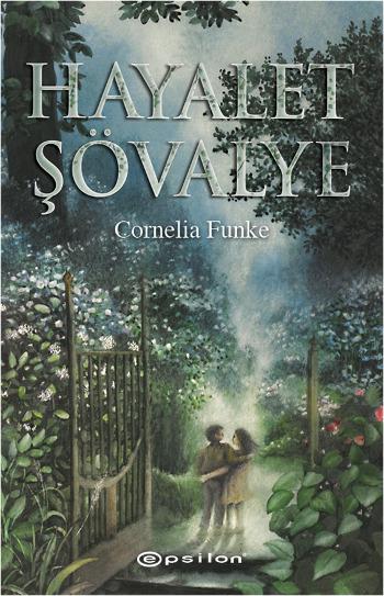 hayalet-sovalye-cornelia-funke-epsilon-yayinlari